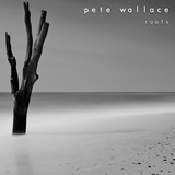 Roots by Pete Wallace